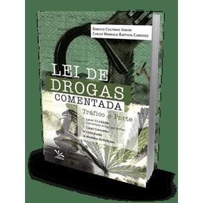 Lei de Drogas Comentada - Tráfico e Porte (2018)