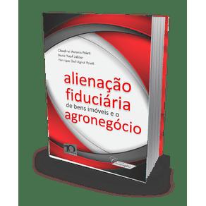 Alienação Fiduciária de Bens Imóveis e o Agronegócio (2019)