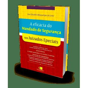 A Eficácia do Mandado de Segurança nos Juizados Especiais (2018)