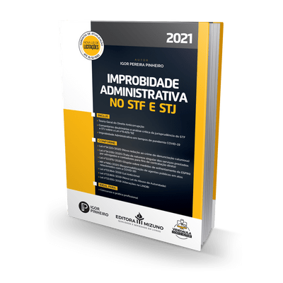 improbidade-administrativa-no-stf-e-stj-2021