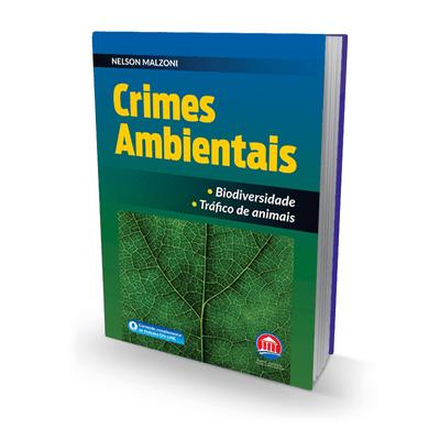 lei-de-crimes-ambientais-legislacao-penal-ambiental-2021-memoria-forense