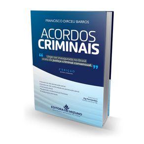 acordos-criminais-na-era-da-justica-consensual-brasileira