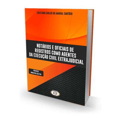 NOTARIOS-E-REGISTRADORES-COMO-AGENTES-DE-EXECUCAO-CIVIL-EXTRAJUDICIAL